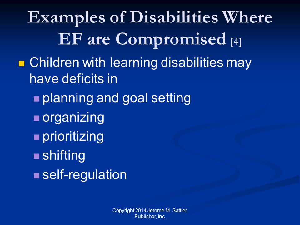 Examples of Disabilities Where EF are Compromised [4]